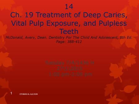 14 Ch. 19 Treatment of Deep Caries, Vital Pulp Exposure, and Pulpless Teeth McDonald, Avery, Dean. Dentistry For The Child And Adolescent, 8th Ed. Page: