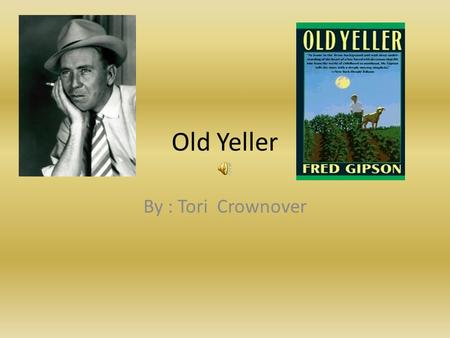 a literary analysis of old yeller by fred gipson