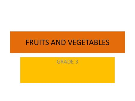 FRUITS AND VEGETABLES GRADE 3. COMPARISON APPLEPOTATO.