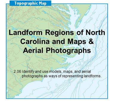 Landform Regions of North Carolina and Maps & Aerial Photographs