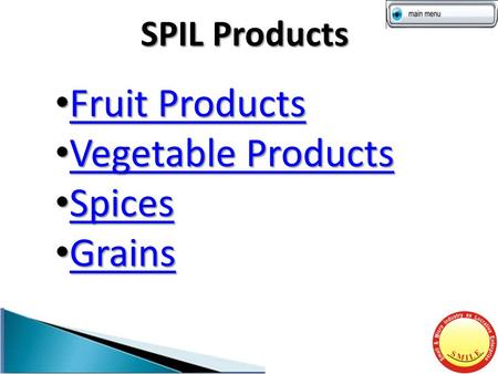 SPIL Products Fruit Products Fruit Products Fruit Products Fruit Products Vegetable Products Vegetable Products Vegetable Products Vegetable Products Spices.