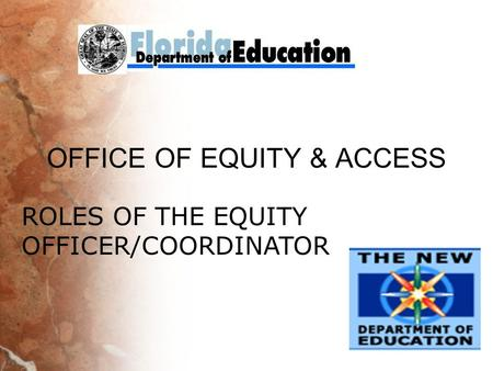 OFFICE OF EQUITY & ACCESS