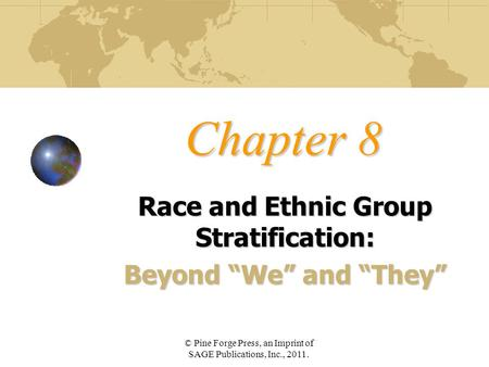 "Race and Ethnic Group Stratification: Beyond ""We"" and ""They"""