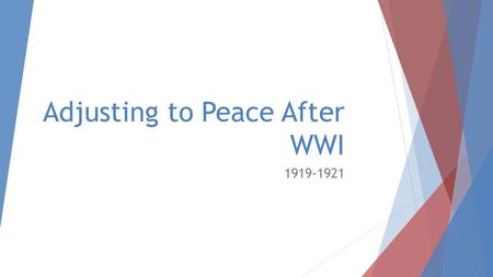 Adjusting to Peace After WWI