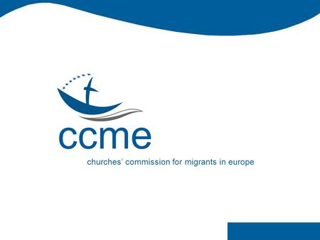 Ccme churches' commission for migrants in europe.
