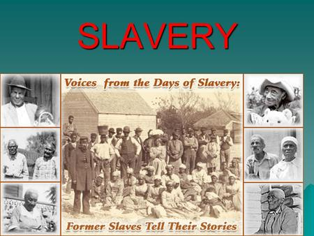 SLAVERY. The Beginning  Slavery began in the Americas in the early 1600's.  Before Africans were brought over, the Native Americans were forced into.