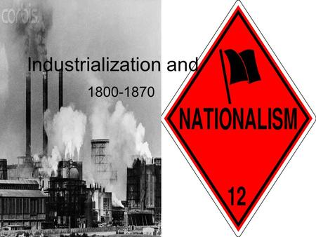 Industrialization and .