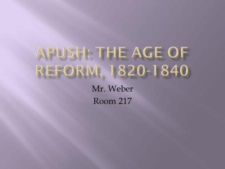 APUSH: The Age of Reform,