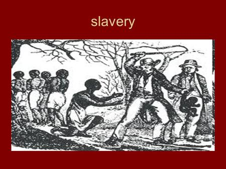 Slavery. Middle passage slave codes racism maroon.
