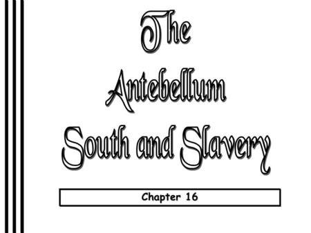 Chapter 16. Early Emancipation in the North Missouri Compromise, 1820.