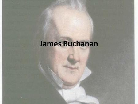 James Buchanan. Birth date James Buchanan was born on April 23, 1791.