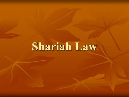 Shariah Law. What is Shariah Law? Shariah-Islamic Law is a military political doctrine written 1,200 years ago by Islamic authorities. The goal for authoritative.