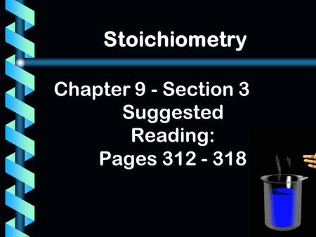 Chapter 9 - Section 3 Suggested Reading: Pages