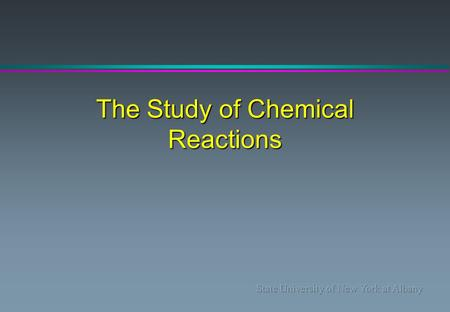 The Study of Chemical Reactions. Equilibrium Constants and Free Energy l Thermodynamics: deals with the energy changes that accompany chemical and physical.