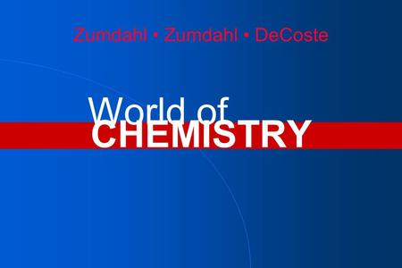 Zumdahl Zumdahl DeCoste CHEMISTRY World of. Chapter 9 Chemical Quantities.