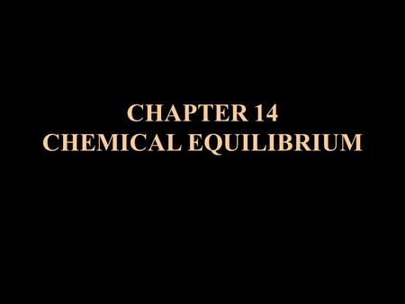 CHAPTER 14 CHEMICAL EQUILIBRIUM. I. Chemical Equilibrium A. Definition / Explanation When a chemical reaction occurs, the conc. of reactants decrease.
