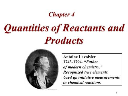 Quantities of Reactants and Products
