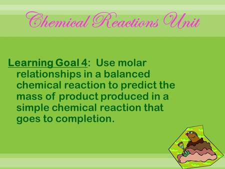 Chemical Reactions Unit