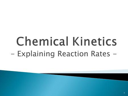 - Explaining Reaction Rates -