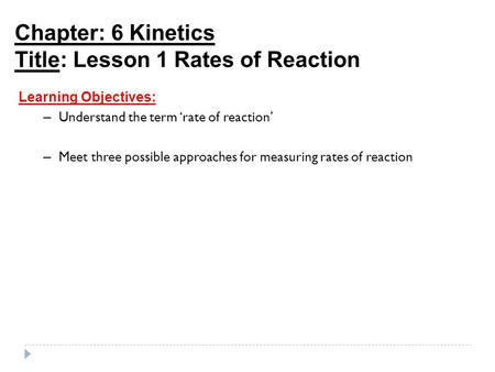 Title: Lesson 1 Rates of Reaction
