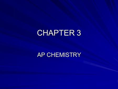 CHAPTER 3 AP CHEMISTRY. AMU Atomic masses come from the carbon-12 scale Mass of carbon-12 is exactly 12 amu Nitrogen-14 has an amu of 14.0031 this is.