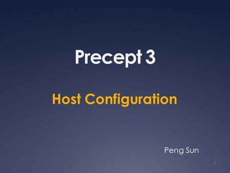 Precept 3 Host Configuration 1 Peng Sun. What TCP conn. running? Commands netstat [-n] [-p] [-c] (Linux) lsof -i -P (Mac) ss (newer version of netstat)
