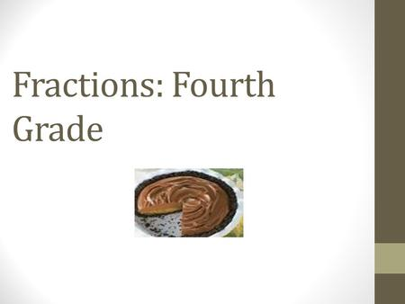 Fractions: Fourth Grade