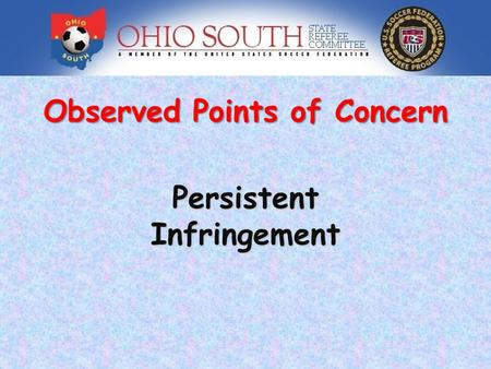 Observed Points of Concern PersistentInfringement.