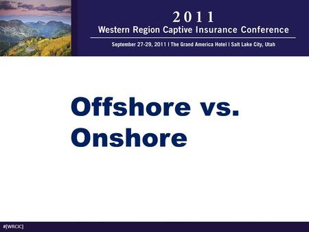 Offshore vs. Onshore #[WRCIC].
