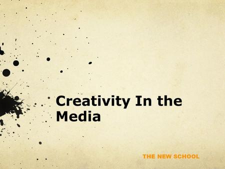 "THE NEW SCHOOL Creativity In the Media. THE NEW SCHOOL What was ""The Hurt Locker"" about?"