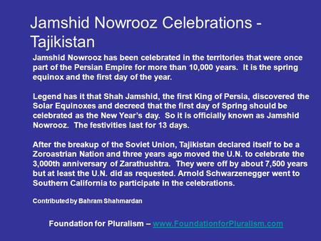 Jamshid Nowrooz Celebrations - Tajikistan Jamshid Nowrooz has been celebrated in the territories that were once part of the Persian Empire for more than.