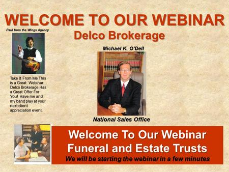 WELCOME TO OUR WEBINAR Delco Brokerage Welcome To Our Webinar