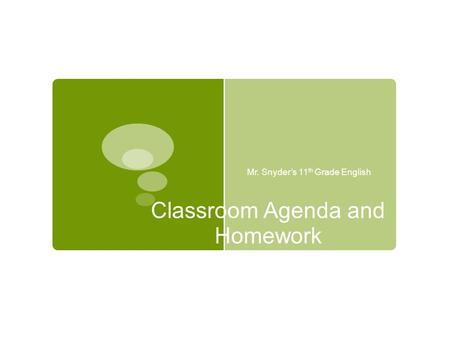 Classroom Agenda and Homework