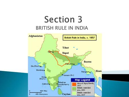 BRITISH RULE IN INDIA.  18 th century British power had grown in India. The British East India Company had power. Had its own soldiers, known as sepoys.