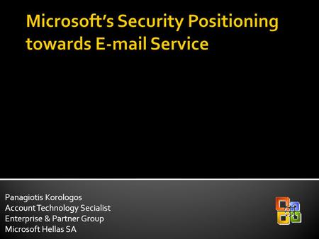 Microsoft's Security Positioning towards  Service