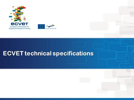 ECVET technical specifications. Learning outcomes.