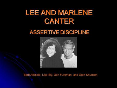 LEE AND MARLENE CANTER ASSERTIVE DISCIPLINE