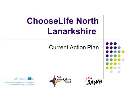 ChooseLife North Lanarkshire Current Action Plan.