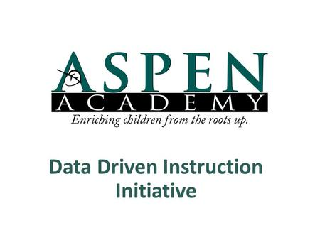 Data Driven Instruction Initiative. Start with the Standards Systematically examine the MN State Standards for each subject (particularly Math and Reading)