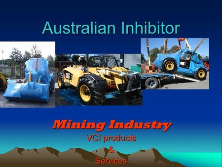 Australian Inhibitor Mining Industry VCI products &Services.