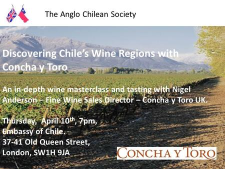 The Anglo Chilean Society cordially invites you to share an evening with Doug and Kris Tompkins Environmental Philanthropists and Entrepreneurs Cervantes.