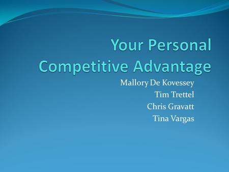 Your Personal Competitive Advantage