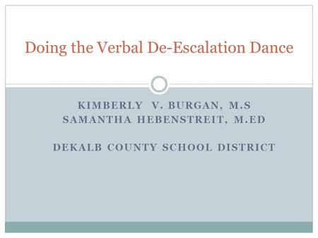 Doing the Verbal De-Escalation Dance