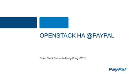 Open Stack Summit – Hong Kong - 2013 OPENSTACK