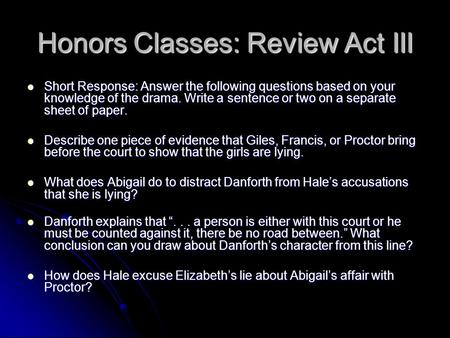 Honors Classes: Review Act III