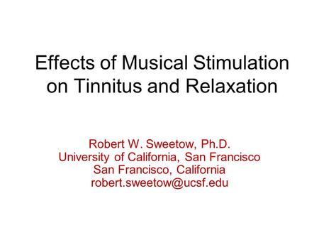 Effects of <strong>Musical</strong> Stimulation on Tinnitus and Relaxation