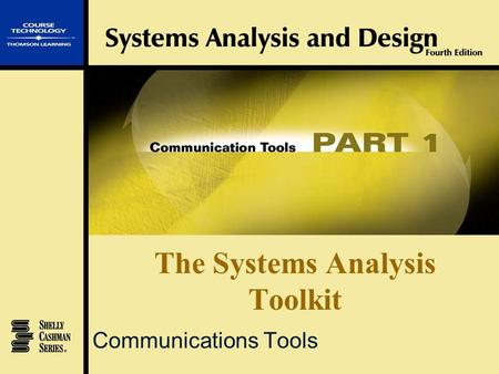 The Systems Analysis Toolkit Communications Tools.