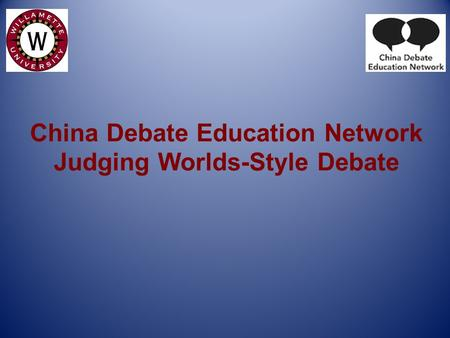 China Debate Education Network Judging Worlds-Style Debate.
