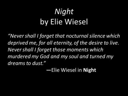 What strategies did Elie use to survive in the book Night?