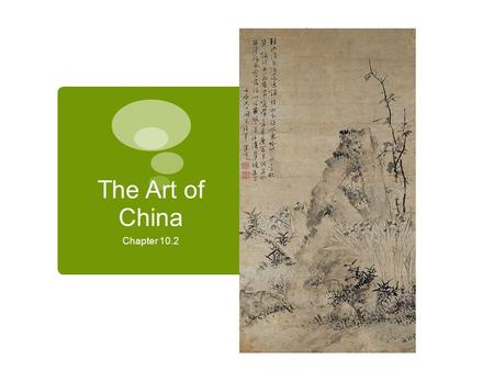 The Art of China Chapter 10.2.